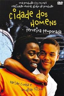 Cidade dos Homens (3ª Temporada) - Poster / Capa / Cartaz - Oficial 1
