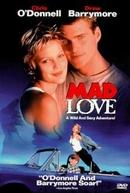 Amor Louco (Mad Love)