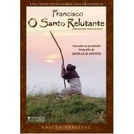 Francisco - O Santo Relutante (Reluctant Saint, Francis of Assisi)