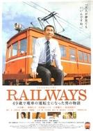 Railways (Reiruweizu: 49-Sai de Densha no Untenshi ni Natta Otoko no Monogatari)