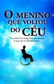 O Menino Que Voltou do Céu - Poster / Capa / Cartaz - Oficial 1