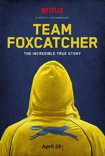 Equipe Foxcatcher - Poster / Capa / Cartaz - Oficial 1