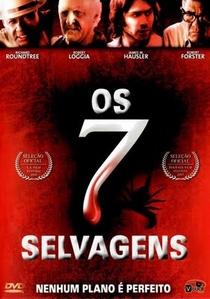 Os 7 Selvagens - Poster / Capa / Cartaz - Oficial 1