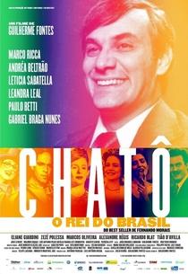 Chatô - O Rei do Brasil - Poster / Capa / Cartaz - Oficial 1