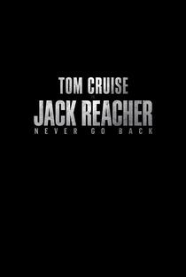 Jack Reacher: Sem Retorno - Poster / Capa / Cartaz - Oficial 6