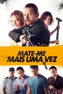 Mate-me Mais Uma Vez - Poster / Capa / Cartaz - Oficial 3