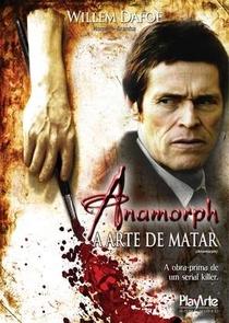 Anamorph: A Arte de Matar - Poster / Capa / Cartaz - Oficial 2