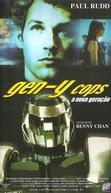 Gen-Y Cops - A Nova Geração (Te jing xin ren lei 2)