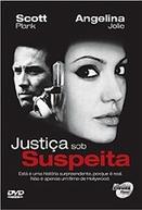 Justiça Sob Suspeita (Without Evidence)