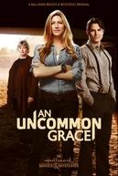 An Uncommon Grace (An Uncommon Grace)