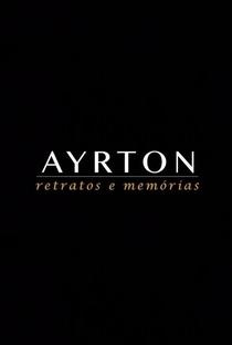 Ayrton: Retratos e Memórias (1ª Temporada) - Poster / Capa / Cartaz - Oficial 1