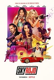 Sky Rojo (1ª Temporada) - Poster / Capa / Cartaz - Oficial 2