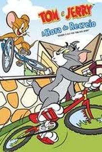Tom e Jerry: A Hora do Recreio - Poster / Capa / Cartaz - Oficial 1