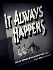 It Always Happens - Poster / Capa / Cartaz - Oficial 1