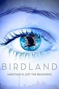 Birdland - Poster / Capa / Cartaz - Oficial 1