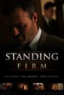 Seguindo em Frente (Standing Firm)