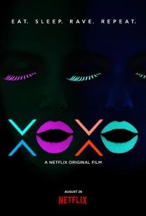 XOXO: A Vida é Uma Festa - Poster / Capa / Cartaz - Oficial 1