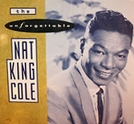 The Unforgettable Nat 'King' Cole (The Unforgettable Nat 'King' Cole)