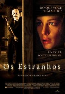 Os Estranhos - Poster / Capa / Cartaz - Oficial 5