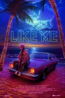 Like Me (Like Me)