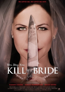 You May Now Kill the Bride - Poster / Capa / Cartaz - Oficial 1