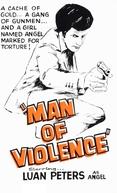 Man Of Violence (Man Of Violence)