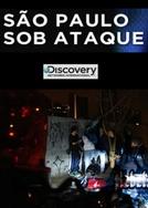 São Paulo Sob Ataque  (São Paulo Sob Ataque )