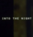 Into the Night (Into the Night)