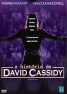 A História de David Cassidy (The David Cassidy Story)