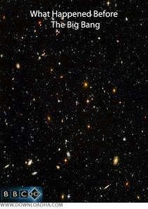 O Que Aconteceu Antes Do Big Bang? - Poster / Capa / Cartaz - Oficial 1