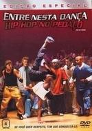 Entre Nesta Dança: Hip Hop no Pedaço