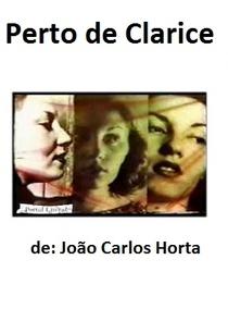 Perto de Clarice - Poster / Capa / Cartaz - Oficial 1