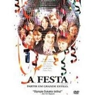 A Festa (The Event)