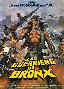 Os Guerreiros do Bronx - Poster / Capa / Cartaz - Oficial 1