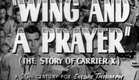 A WING AND A PRAYER - Theatrical Movie Trailer