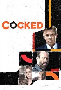 Cocked - Poster / Capa / Cartaz - Oficial 1