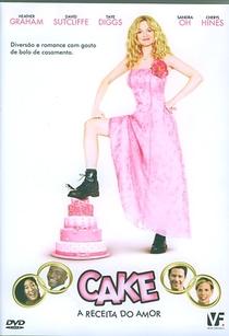 Cake - A Receita do Amor - Poster / Capa / Cartaz - Oficial 3