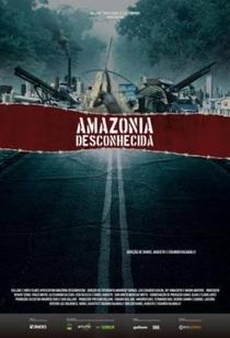 Amazônia Desconhecida - Poster / Capa / Cartaz - Oficial 1