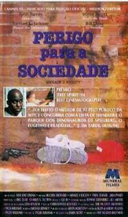 Perigo Para a Sociedade - Poster / Capa / Cartaz - Oficial 3