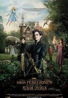 O Lar das Crianças Peculiares (Miss Peregrine's Home for Peculiar Children)