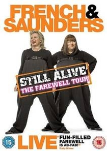 French & Saunders Still Alive - Poster / Capa / Cartaz - Oficial 1