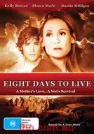 Oito Dias Para Viver (Eight days to live)
