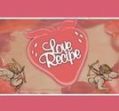Love Recipe (Love Recipe)