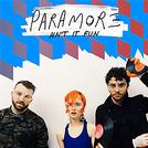 Paramore: Ain't it Fun (Paramore: Ain't it Fun)