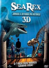 Sea Rex: Jornada ao Mundo Pré-Histórico 3D - Poster / Capa / Cartaz - Oficial 2