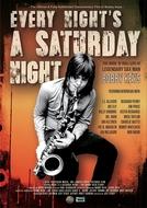 Every Night's A Saturday Night - The Bobby Keys Story (Every Night's A Saturday Night - The Bobby Keys Story)