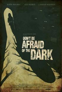Não Tenha Medo Do Escuro - Poster / Capa / Cartaz - Oficial 7