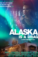 Alaska Is a Drag (Alaska Is a Drag)