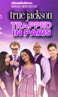 True Jackson: True Vai A Paris (Trapped In Paris)