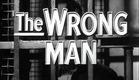 The Wrong Man - Original Trailer